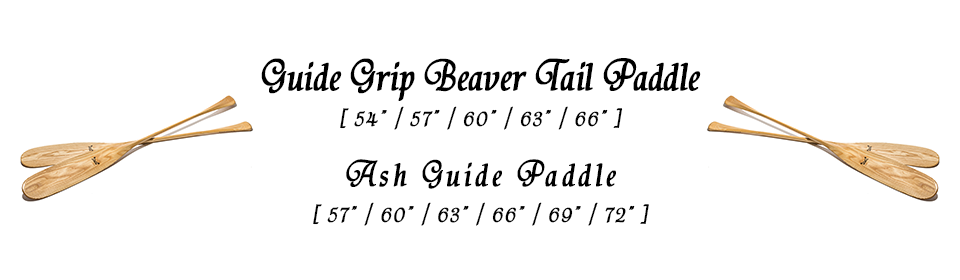 "Guide Grip Beaver Tail Paddle[54""/57""/60""/63""/66""] Ash Guide Paddle[57""/60""/63""/66""/69""/72""]"